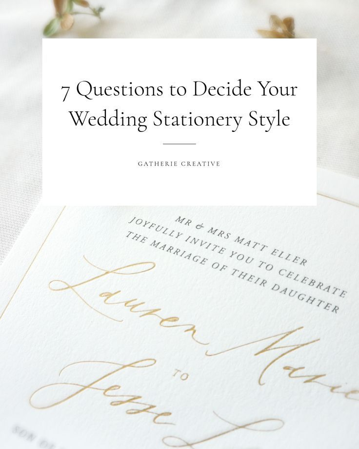 7 questions to decide your wedding stationery style | design, creative, typography, invites, invitations, unique, modern, minimal, traditional, eclectic, boho, classic, colors, wording, floral, brides, calligraphy, typefaces | Gatherie Creative