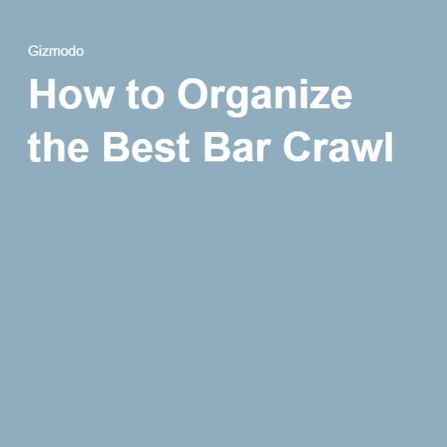 How to Organize the Best Bar Crawl