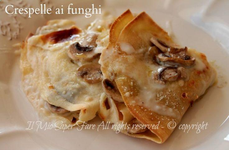 Crespelle funghi e besciamella con ricetta base delle crepes