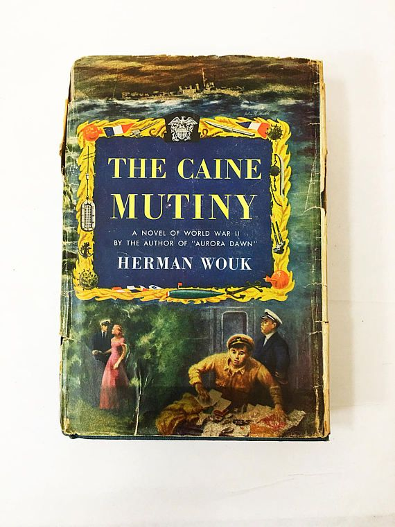 The Caine Mutiny book.  Herman Wouk.  FIRST EDITION 1st