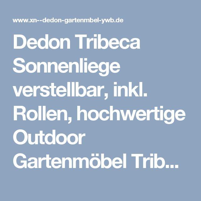 Dedon Tribeca Sonnenliege verstellbar, inkl. Rollen, hochwertige Outdoor Gartenmöbel Tribeca von Villa Schmidt
