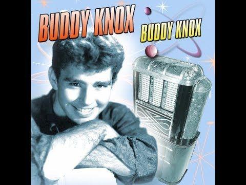 Buddy Knox - She's Gone