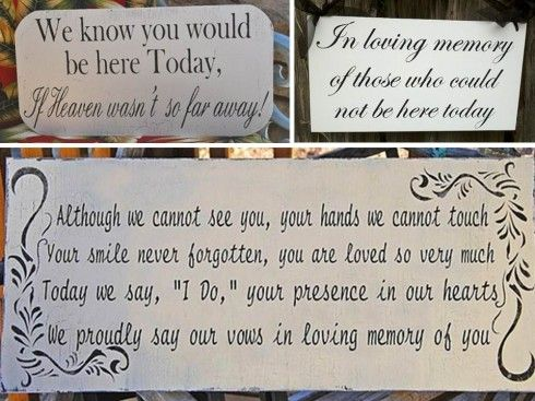 Will definitely be having in memory of my aunt and many more.    honor loved ones at your wedding with sentimental quotes.