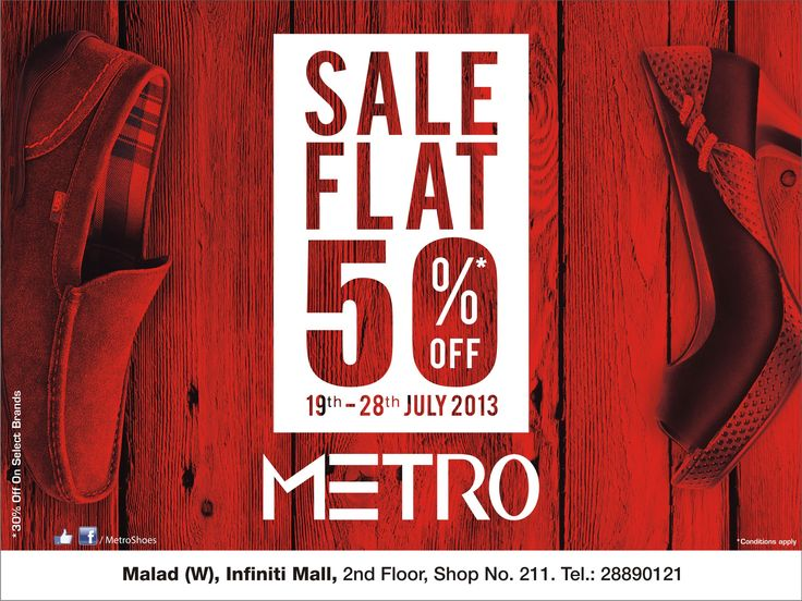 Flat 50 Off From 19 28th July At Metro Shoes Infiniti
