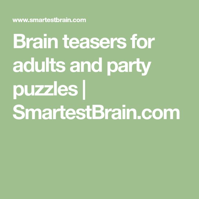 Brain teasers for adults and party puzzles | SmartestBrain.com