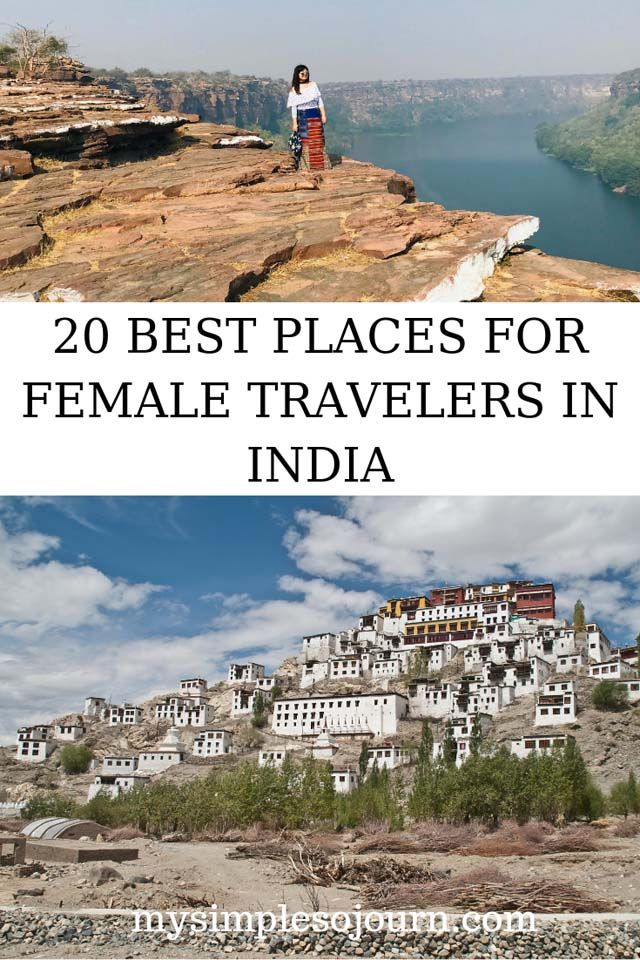 20 Best Places For A Female Traveling Solo In India Solo Travel Solo Female Travel Solo Travel Destinations