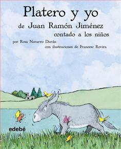"""Platero y yo"" (Juan Ramón Jiménez)"