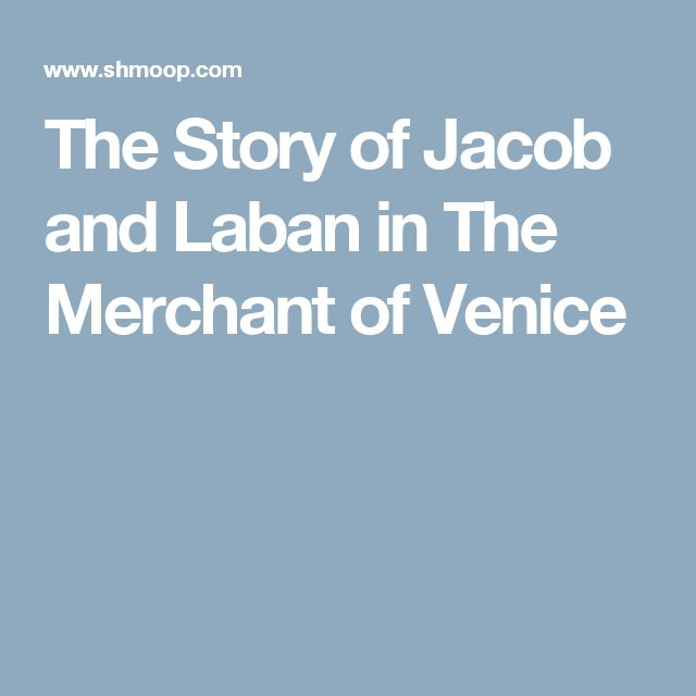 The Story of Jacob and Laban in The Merchant of Venice