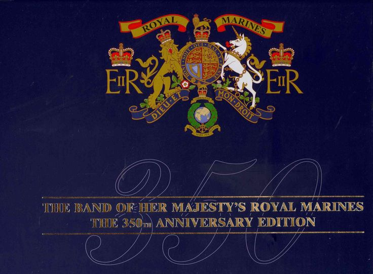 Band OF HER Majesty's Royal Marines - 350th Anniversary Celebration