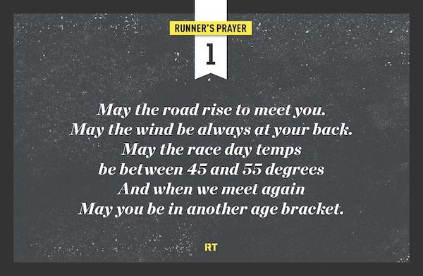 May You Grow Old http://www.runnersworld.com/web-exclusive/runners-prayers