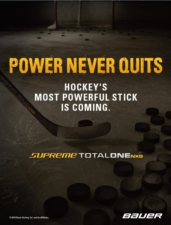 Power Never Quits.  Hockey's most powerful stick is coming.    Bauer Supreme TotalOne NXG