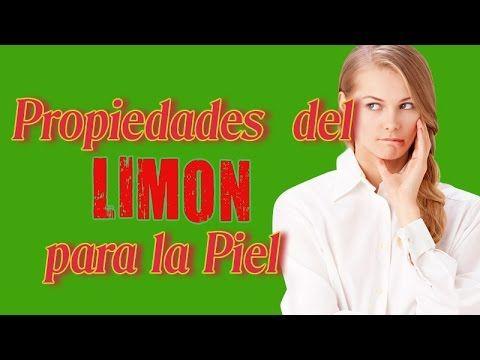 Propiedades del Limón para la Piel - Propiedades Curativas Del Limon Para La Piel - YouTube