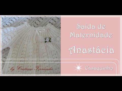 SAÍDA DE MATERNIDADE ANASTÁCIA - 2/4 - Casaquinho - YouTube
