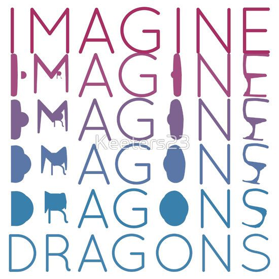 """Imagine Dragons"" T-Shirts & Hoodies by Keeters23 