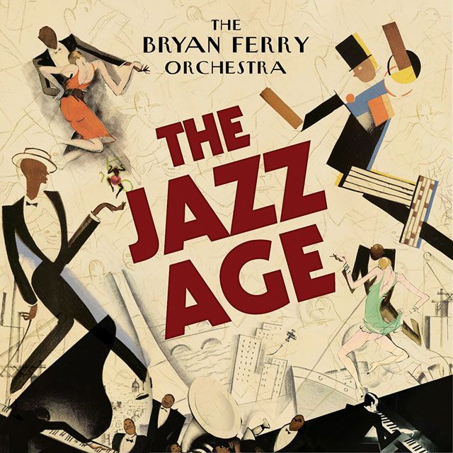 Bryan Ferry Orchestra / The Jazz Age