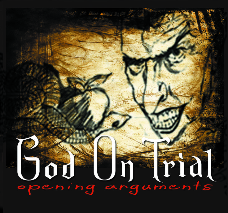 "GOD ON TRIAL – Opening Arguments, is an audio dramatization of the war between God and Satan for the souls of mankind. Each episode addresses critical questions of free will and responsibility that draws the listener deeper into the conflict that forces them to become the jury and answer the question, ""Is God fit to rule the universe?"" http://liferecovery.com/hp_wordpress/god-on-trial-opening-arguments"