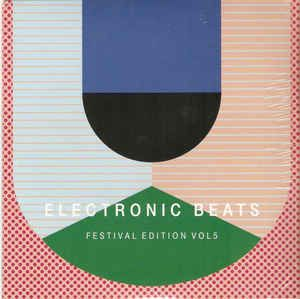 John Talabot / Franz Ferdinand - Electronic Beats: Festival Edition Vol 5