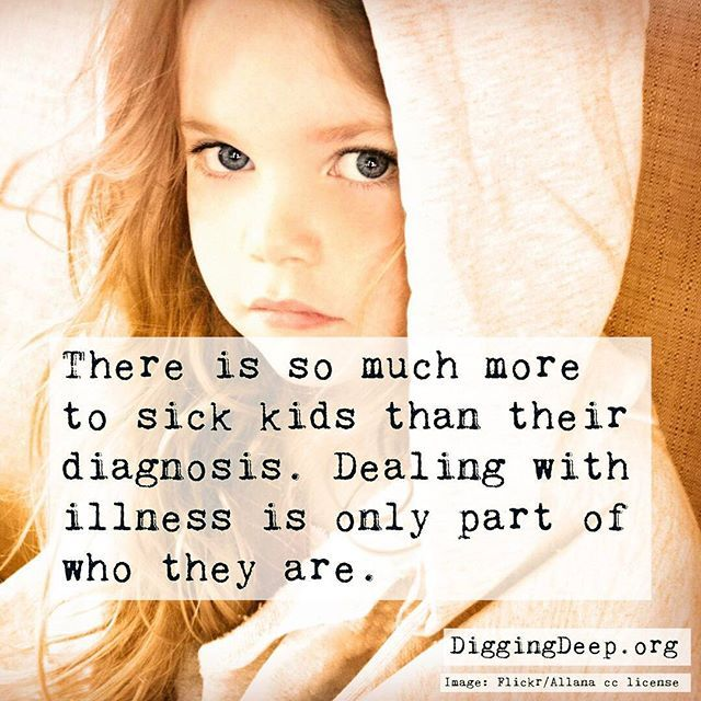 Ill children are so often defined as cancer patients or the child with cerebral palsy but they are so, so much more. #childhoodcancer #nursing #pediatrics #nursingschool #chronicillness #DiggingDeep