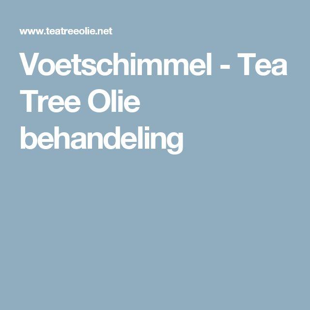Voetschimmel - Tea Tree Olie behandeling