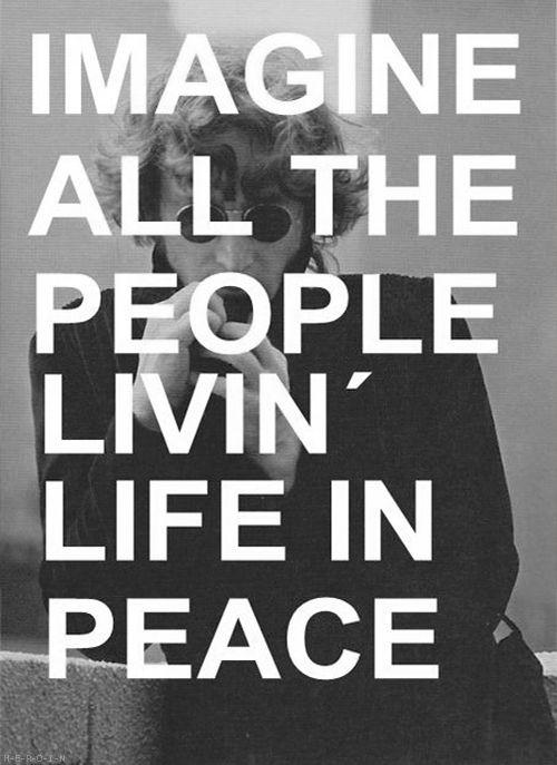 John Lennon: Music, Peace Quotes, Songs Lyrics, Bobs Dylan, John Lennon Quotes, Beatles, Imagination, People, John Lennon