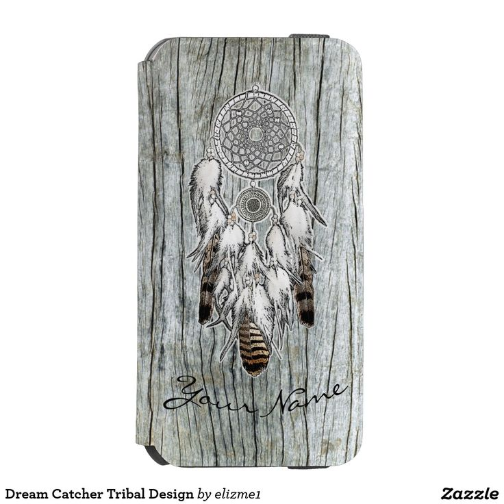 Dream Catcher Tribal Design iPhone 6/6s Wallet Case A beautiful drawing of a dream catcher in black, gray and hazelnut brown set on a rustic wood printed background that you can easily customize with your name in typographic script using the template area provided. The Native American talisman design makes this tribal style design a unique gift.