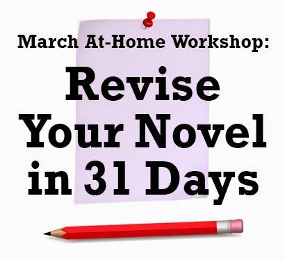 Fiction University: At-Home Workshop: Revise Your Novel in 31 Days