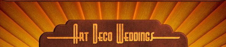 an entire website dedicated to Art Deco Weddings!!! @Rebekah Reed