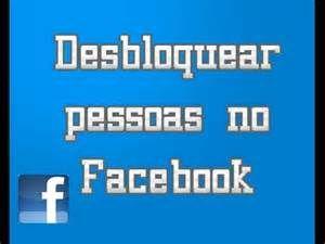 Pesquisa Como desbloquear uma pessoa no facebook. Vistas 21353.