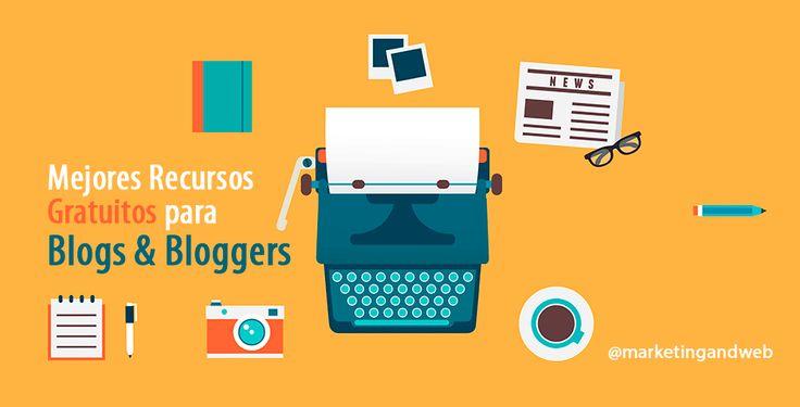 Mejores recursos gratuitos para Blogs & Bloggers