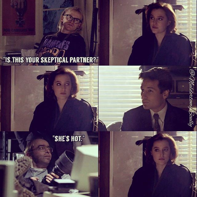 [1:17 - E.B.E] And that's how Scully met The Lone Gunmen
