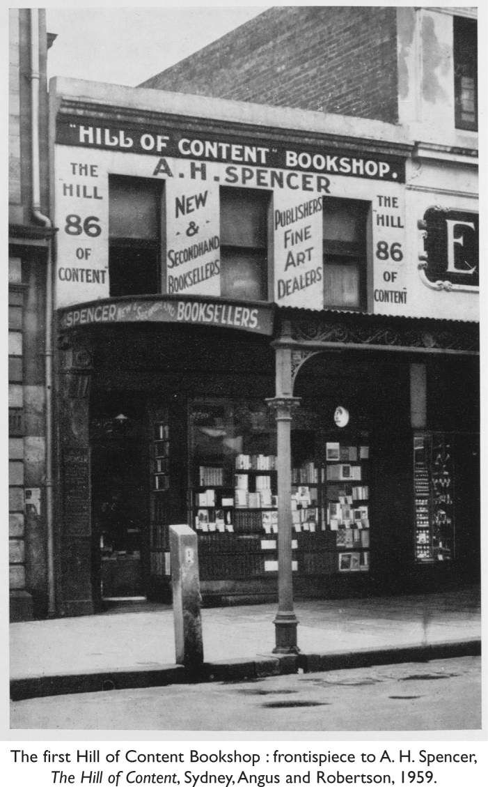 The first Hill of Content Bookshop: frontispiece to A. H. Spencer, The Hill of Content, Sydney, Angus and Robertson, 1959. [photograph]