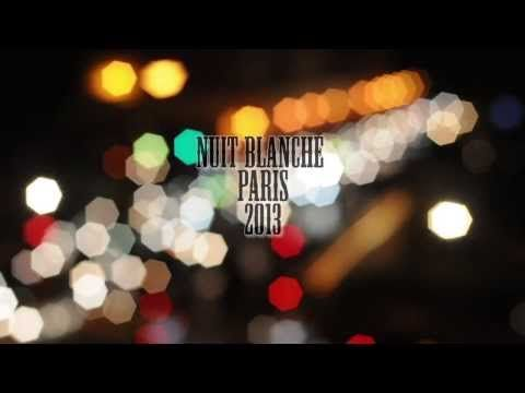 #NuitBlanche: 20 Social and Cultural Events #Parisians Cherish