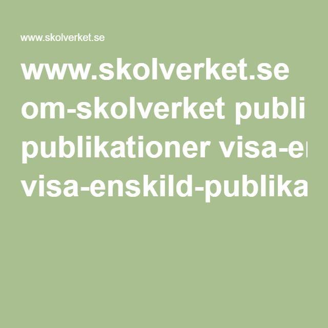 www.skolverket.se om-skolverket publikationer visa-enskild-publikation?_xurl_=http%3A%2F%2Fwww5.skolverket.se%2Fwtpub%2Fws%2Fskolbok%2Fwpubext%2Ftrycksak%2FBlob%2Fpdf2560.pdf%3Fk%3D2560