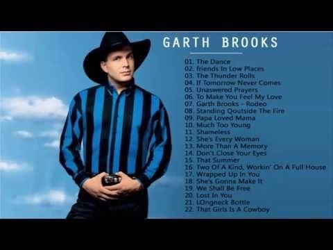 Garth Brooks Greatest Hits - Best Of Garth Brooks Songs - YouTube