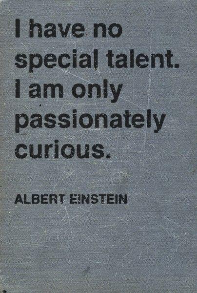 Great words from Albert Einstein