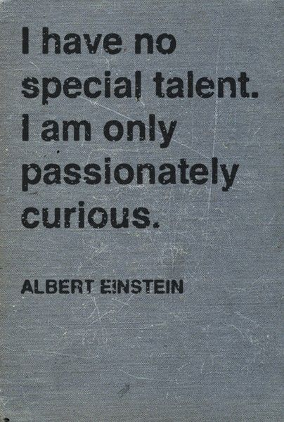Great words from Albert Einstein