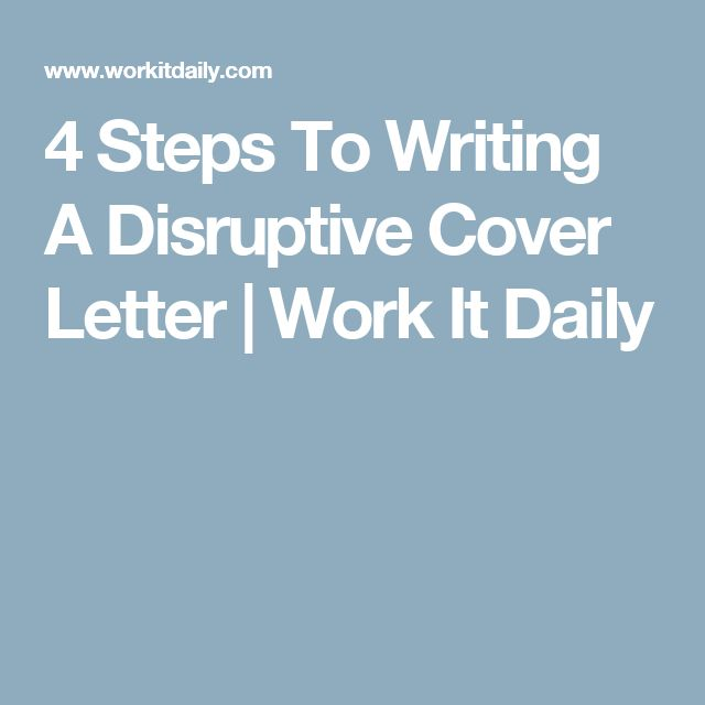 4 steps to writing a disruptive cover letter