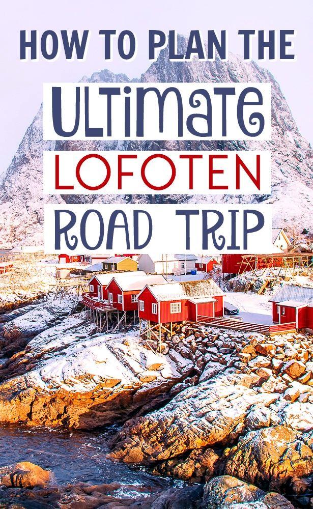 How to Plan an Epic Lofoten Road Trip