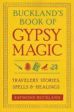 Buckland's Book Of Gypsy Magic