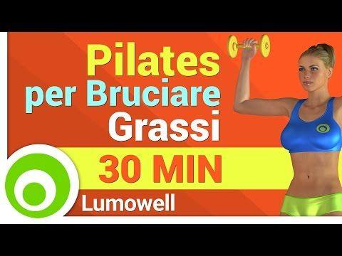 Pilates Brucia Grassi - Esercizi per Dimagrire - YouTube
