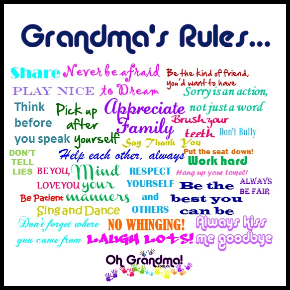 Just some of my rules... for the grandkids and their parents