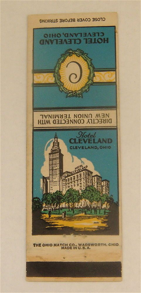 HOTEL CLEVELAND - CLEVELAND, OHIO OH VINTAGE MATCHCOVER MATCHBOOK in Collectibles, Paper, Matchbooks | eBay