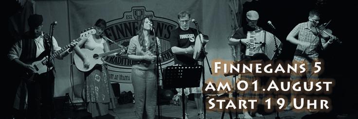 Finnegan`s Five Finest Irish Folk am 01.08.2015  ...um 19 Uhr geht´s los!