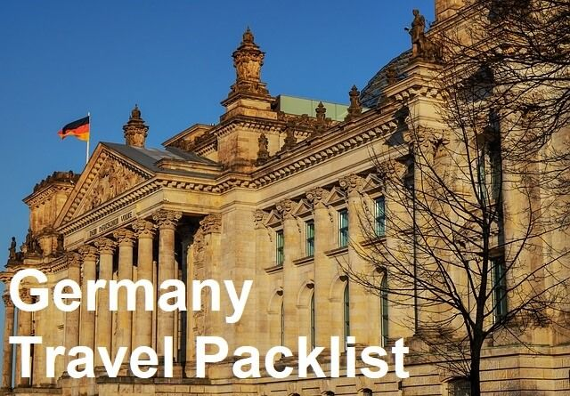 Germany Travel Packing List – Travel Packing List for Visitors to Germany