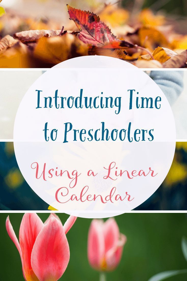 Learn how to introduce time to preschoolers using a linear calendar