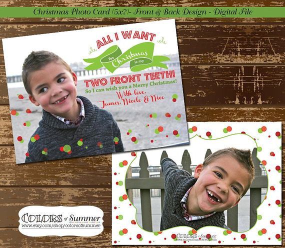 All I Want For Christmas Is My Two Front Teeth Kid Photo Christmas Photo Cards Christmas Photos Christmas Cards