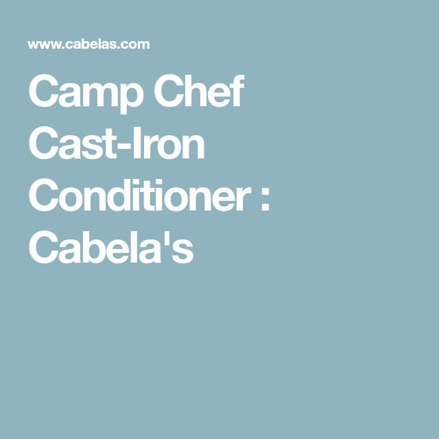 Camp Chef Cast-Iron Conditioner : Cabela's