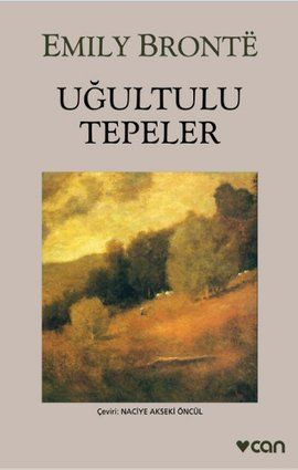 ugultulu tepeler - emily bronte - can yayinlari  http://www.idefix.com/kitap/ugultulu-tepeler-emily-bronte/tanim.asp
