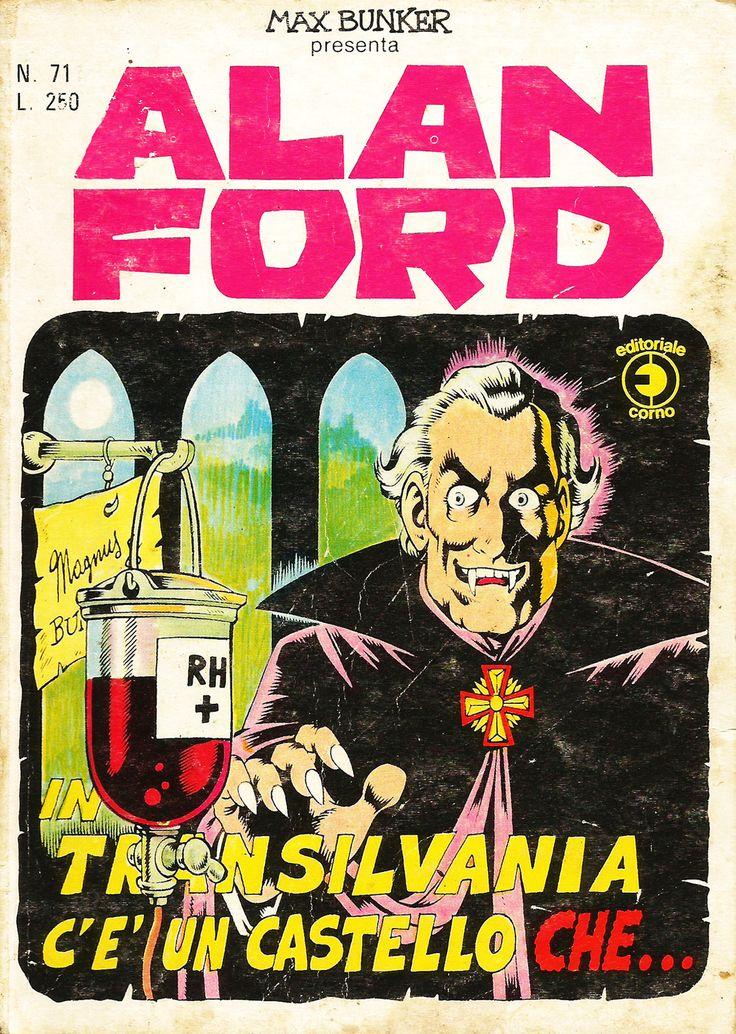 """Alan Ford n.71 """"In Transilvania c'è un Castello Che…"""", di Magnus [Roberto Raviola], chine di Luigi Corteggi - maggio 1975"""