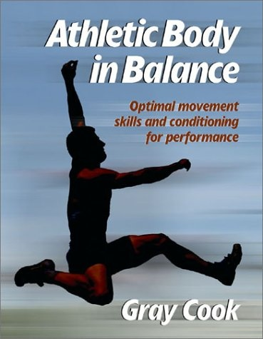 Athletic Body in Balance by Gray Cook: Worth Reading, Balance, Fitness, Books Worth, Movement, Sports, Exercise, Athletic Body